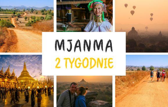 Birma trasa na 2 tygodnie porady praktyczne