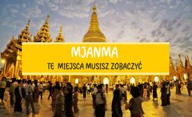 Mjanma co warto zobaczyć