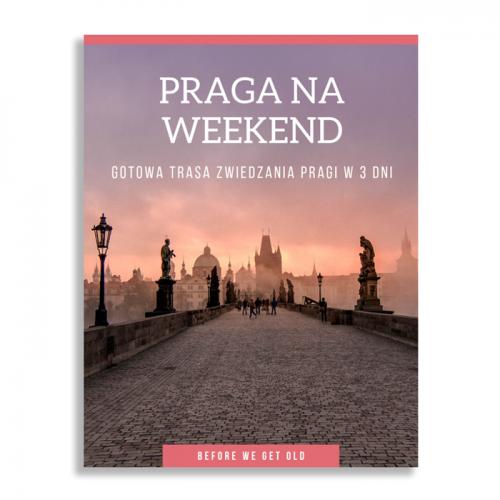 Praga na weekend co zobaczyć