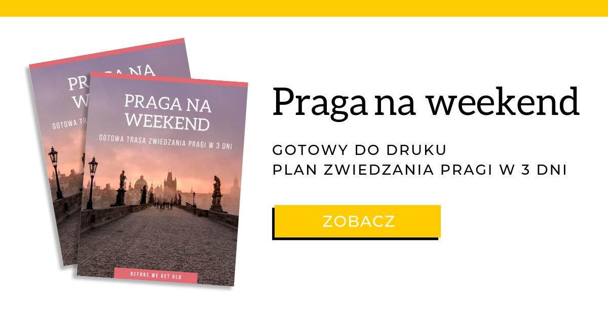 Praga na weekend zwiedzanie