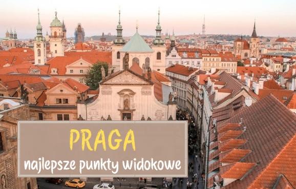 punkty widokowe Praga