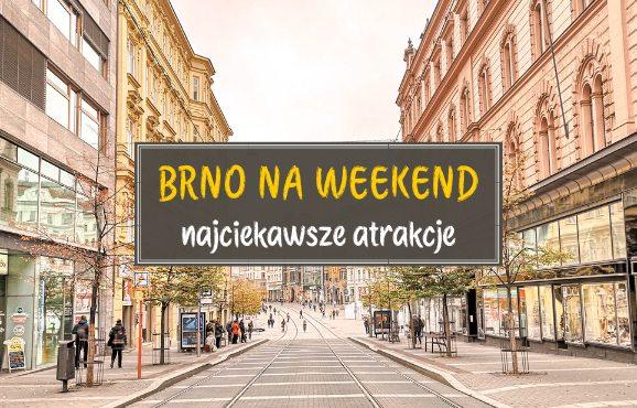 Brno na weekend atrakcje co zobaczyć
