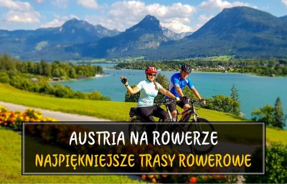 Austria latem ścieżki rowerowe