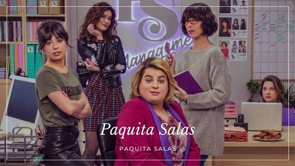 Netfix Paquita Salas serial