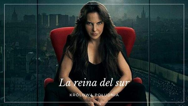 La reina del sur serial hiszpański