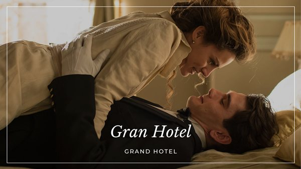 seriale hiszpańskie Gran Hotel